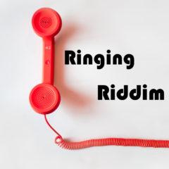 RINGING RIDDDIM